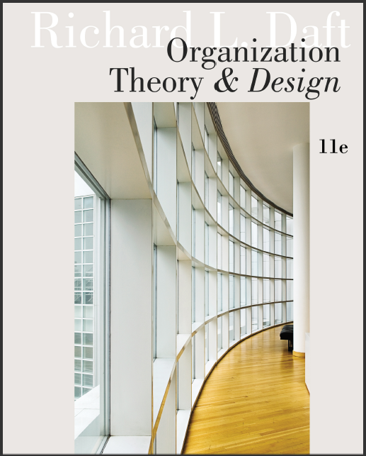 Test Bank Organization Theory And Design 11th Edition By Daft Vip Ylit Cc